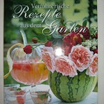 Buch - Garten & Wohnen - Verführerische Rezepte aus dem Garten