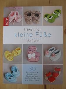 Buch - Häkeln für kleine Füße - Häkelanleitungen für Baby Schuhe, Baby Stiefel und Baby Sandalen
